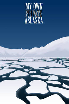 My Own Private Alaska