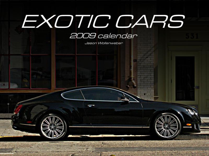 Exotic Cars Calendar by wannabemustangjockey
