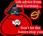 Life advice from Nazi Germany by SovietSpaghetti