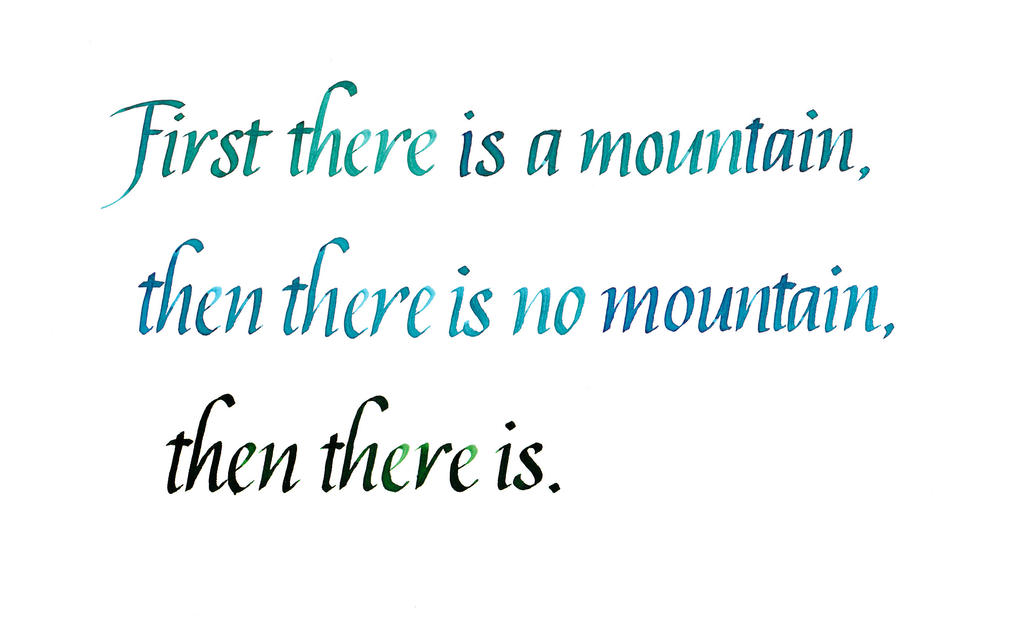 http://img15.deviantart.net/b71b/i/2015/081/c/a/zen_koan___first_there_is_a_mountain_by_mshades-d89xg8h.jpg