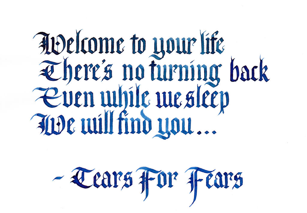 Lyrics - Tears For Fears by MShades