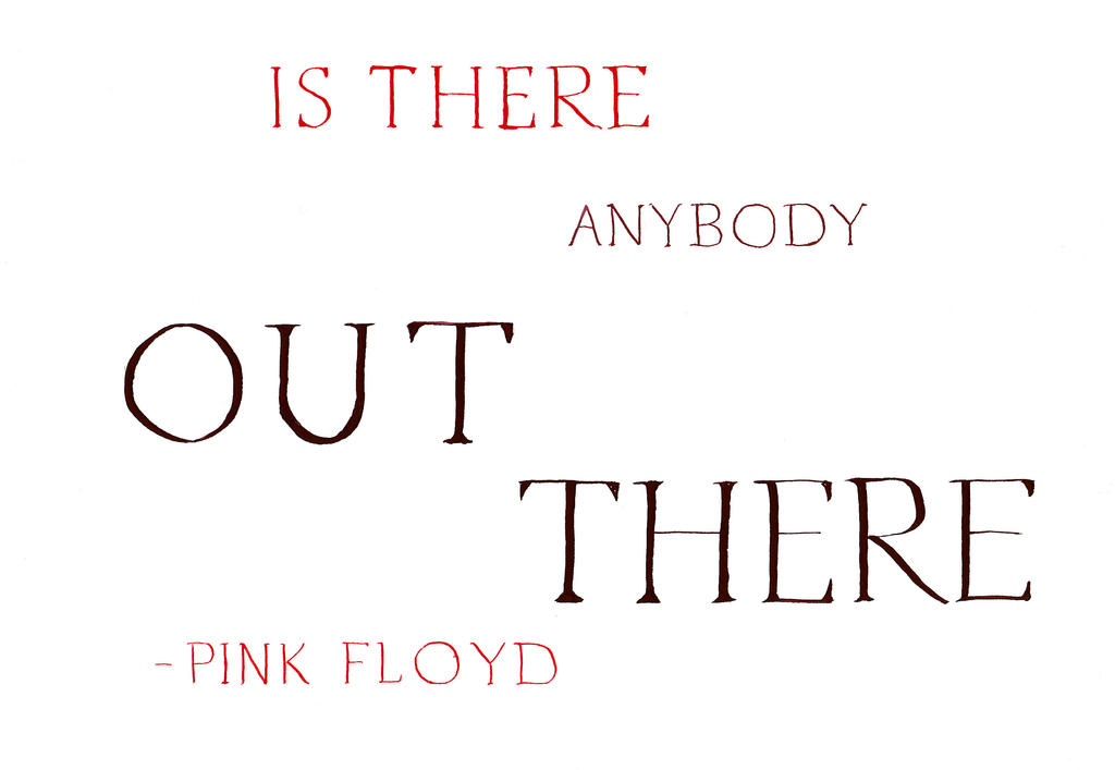 Pink Floyd - Is There Anybody Out There by MShades