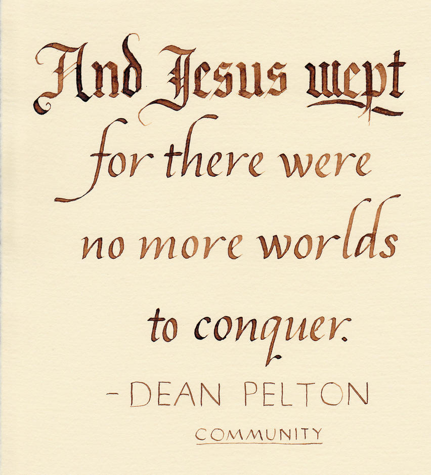 Dean Pelton - Jesus Wept by MShades