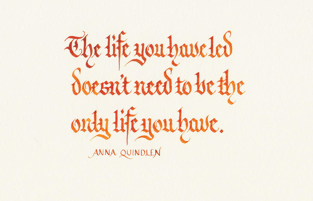 Anna Quindlen - The Life You Have Led by MShades