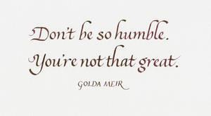 Golda Meir - Humility