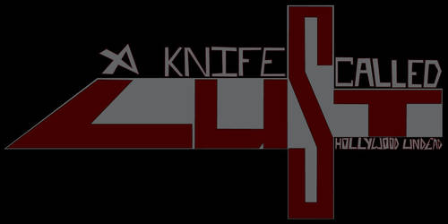 A Knife Called Lust by SyNiZterDesignZ