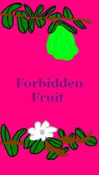 Forbidden Fruit by SamuraiDovePrincess