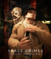 Space Crimes-Target Acquired (Part 3 of 8) by Slofkosky