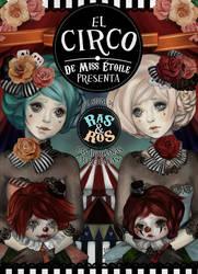 El circo de Miss Etoile by Miss-Etoile