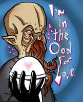 In the Ood For Love by CraigArndt