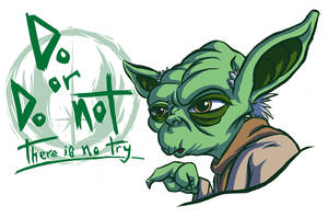 Yo do or do not by CraigArndt