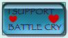 I Support Battle Cry by Leedlpuff