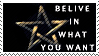 Belive in what you want STAMP2 by starxdust