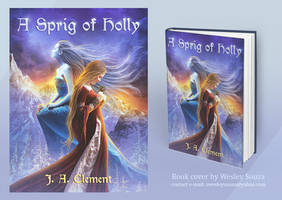 A Sprig of Holly - eBook Cover by Wesley-Souza