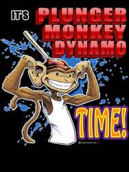 It's Plunger Monkey Dynamo Time