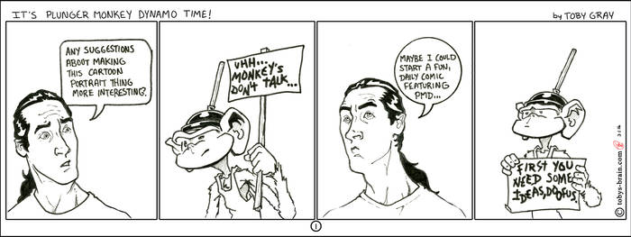 It's Plunger Monkey Dynamo Time! #1