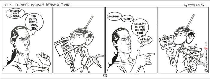 It's Plunger Monkey Dynamo Time #3