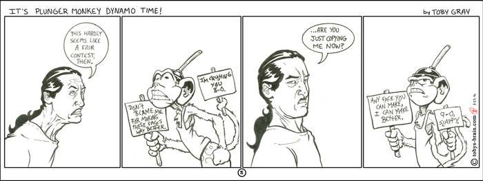 It's Plunger Monkey Dynamo Time #8