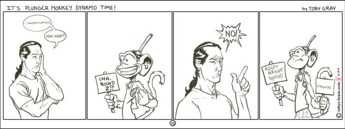 It's Plunger Monkey Dynamo Time #10