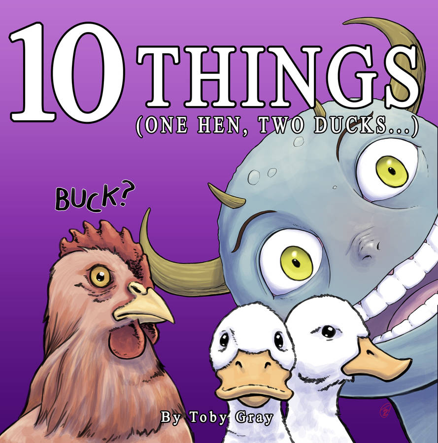 10 Things (One Hen, Two Ducks) by tobys-brain