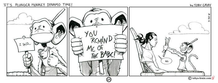 It's Plunger Monkey Dynamo Time! #64