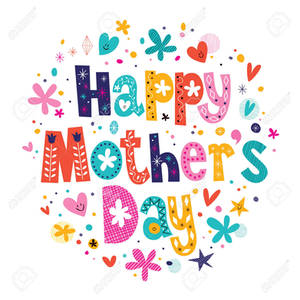 HAPPY MOTHERS DAY !!!