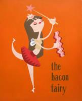 The Bacon Fairy - acrylic by A-New-Power