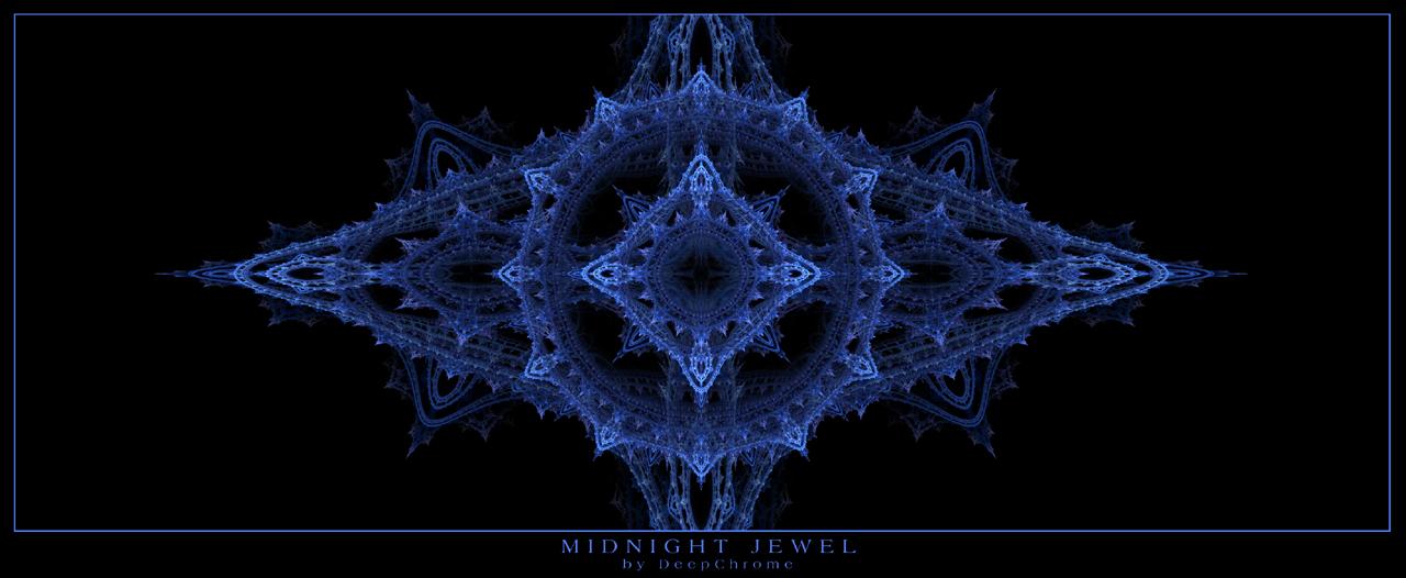 MIDNIGHT JEWEL by DeepChrome