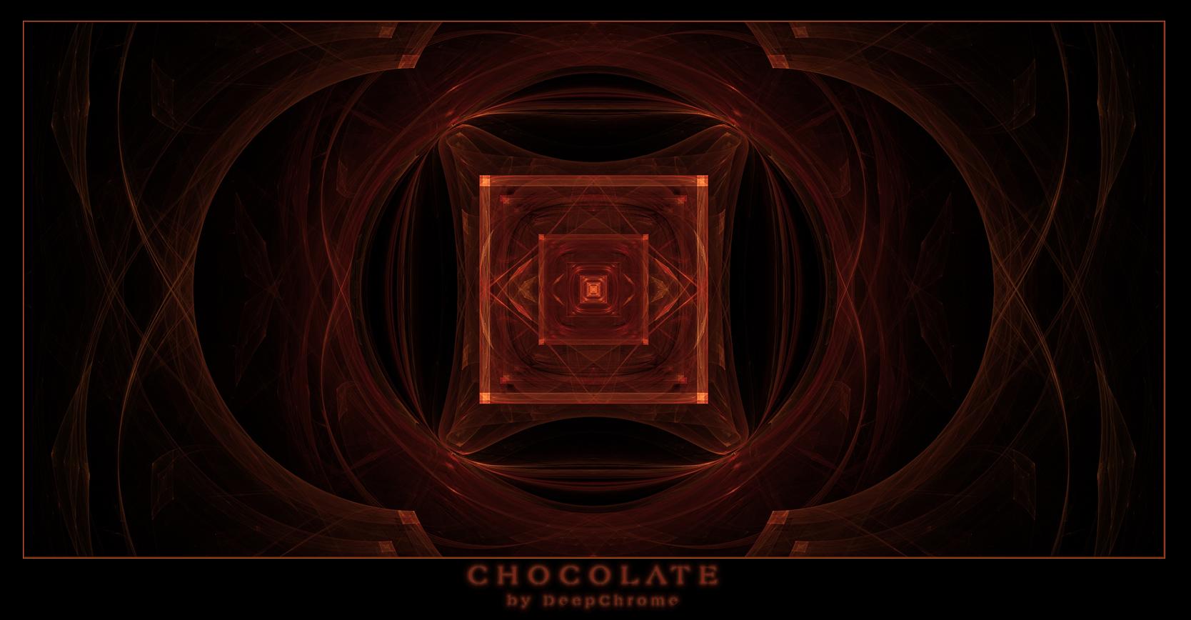 CHOCOLATE by DeepChrome