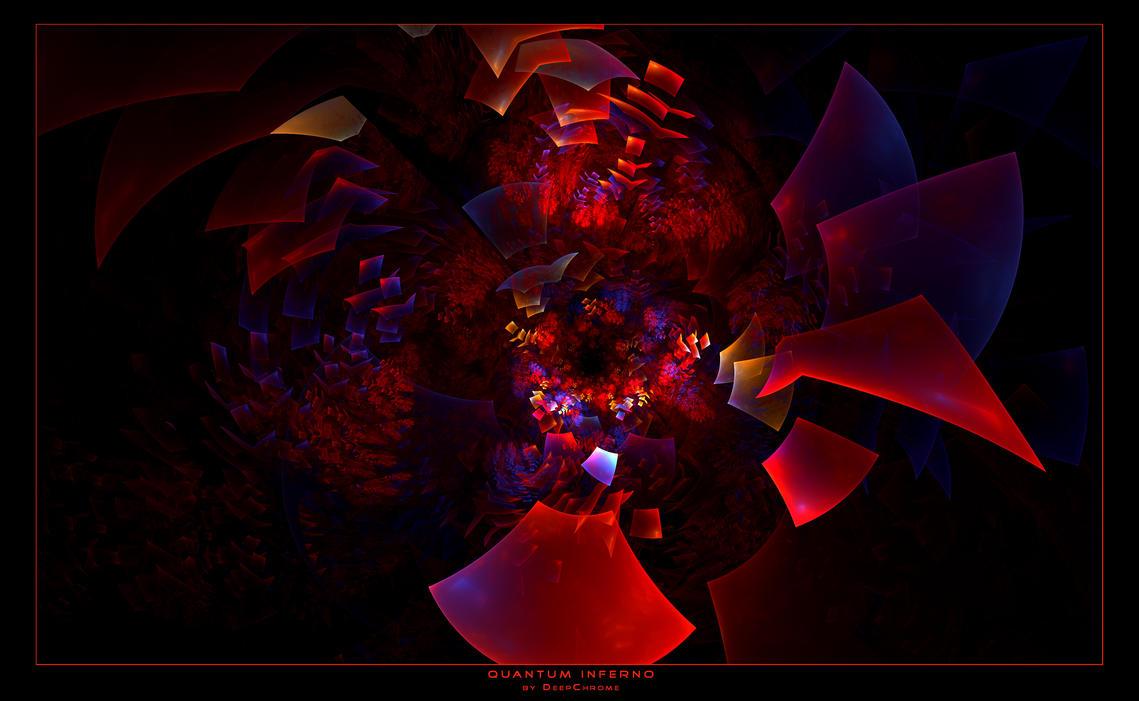 Quantum Inferno by DeepChrome