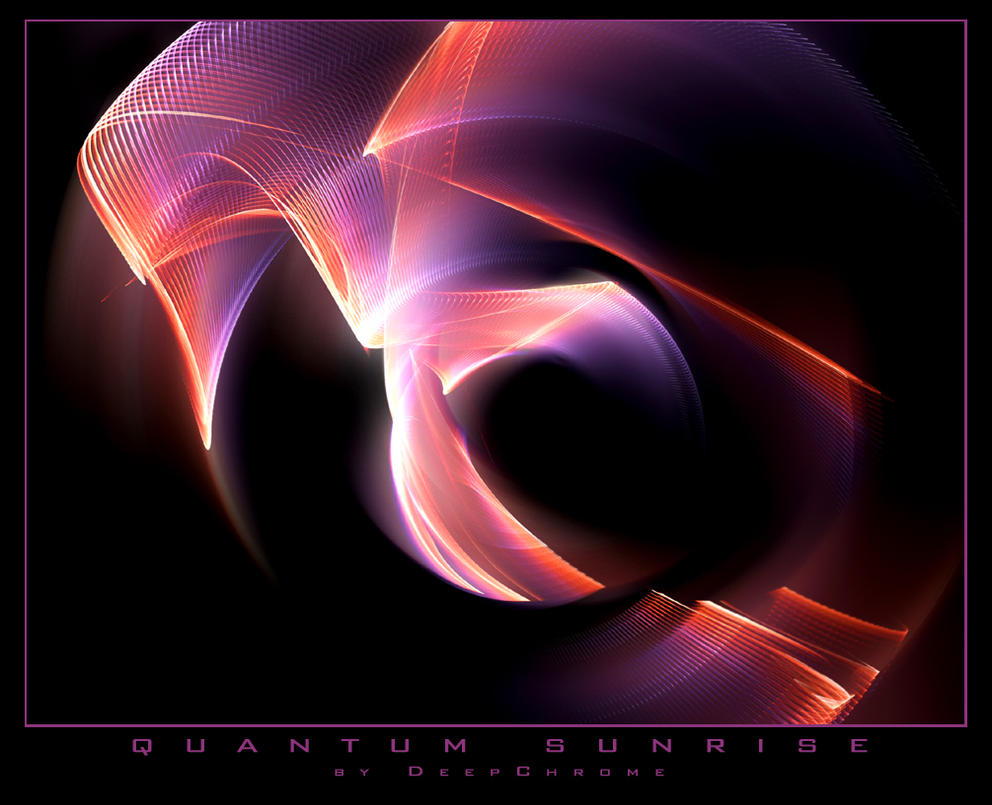 QUANTUM SUNRISE by DeepChrome