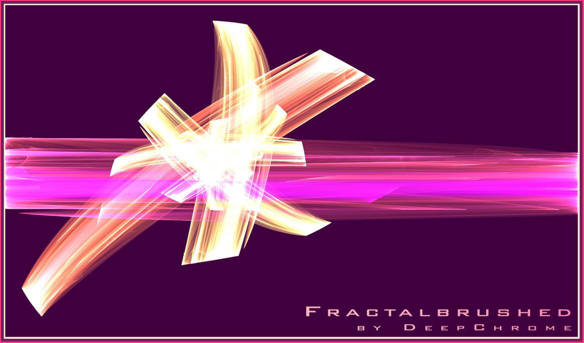 FRACTALBRUSHED by DeepChrome