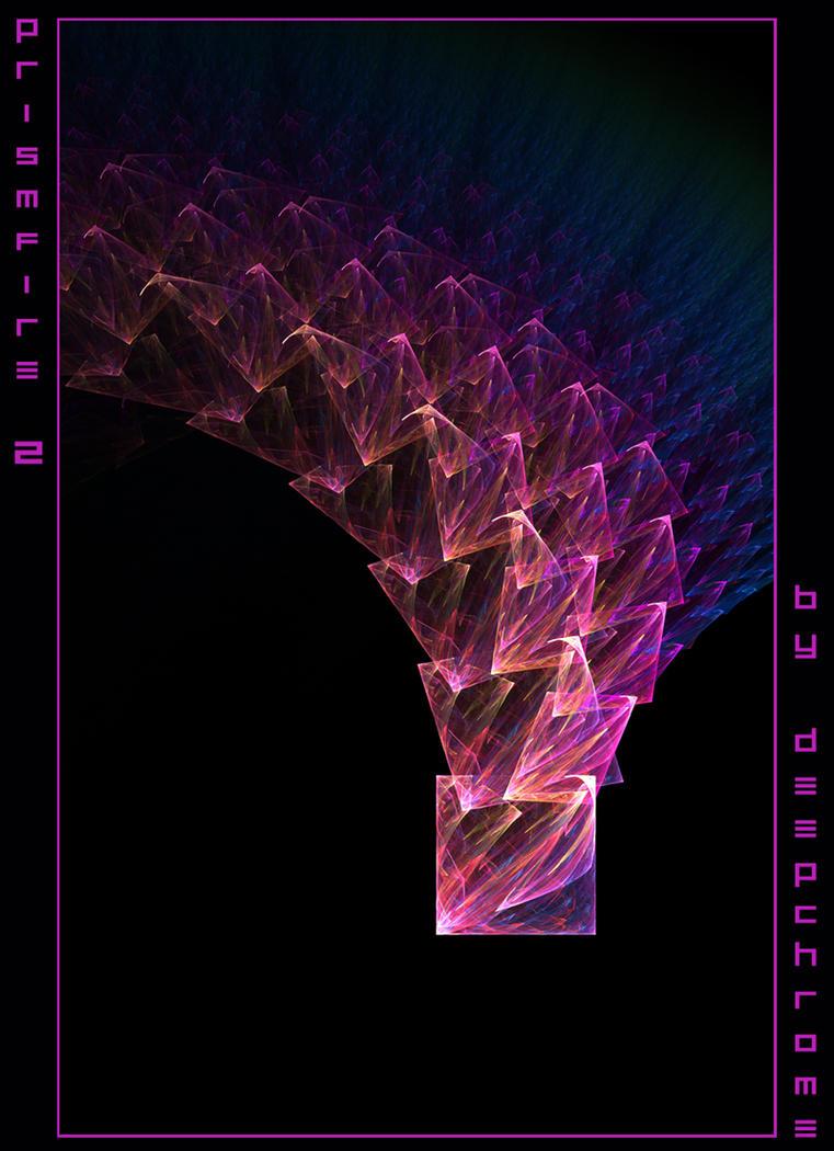 PRISMFIRE 2 by DeepChrome