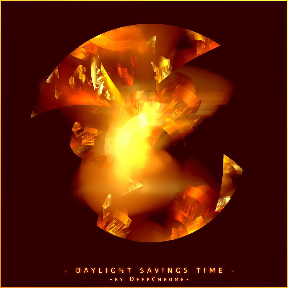 -DAYLIGHT SAVINGS TIME- by DeepChrome