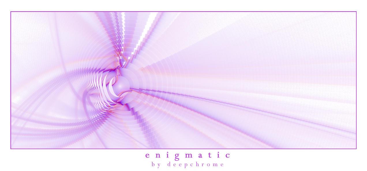 enigmatic by DeepChrome