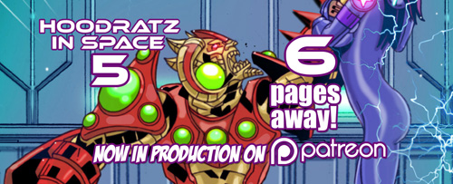HOODRATZ IN SPACE issue #5 is only 6 pages away! by erockalipse
