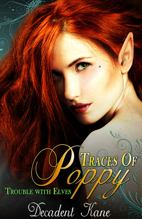 Traces of Poppy ~ Cover Art for Decadent Kane
