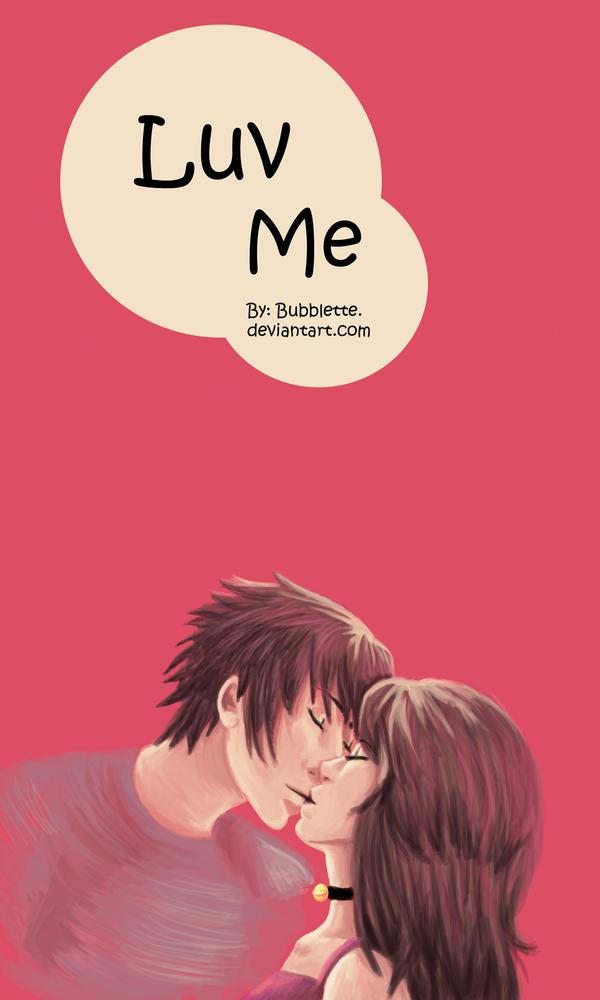 Luv Me by Bubblette