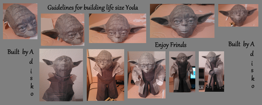 Guidelines for building life size Yoda Papercraft by Adisko