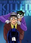 The Man Who Kill Batman colored