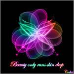 Beauty only runs skin deep