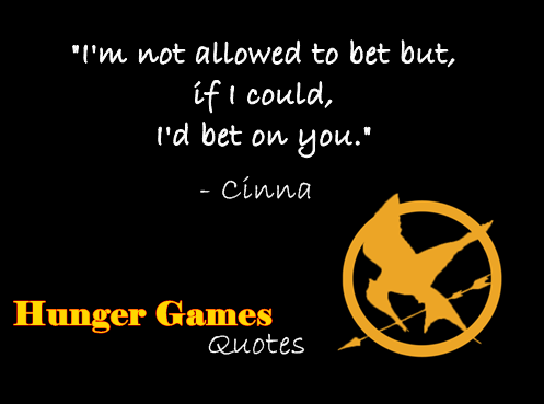 Hunger Games quotes by me 8 by Zoey13Redbird on DeviantArt