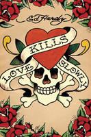 Love Kills Slowly by lpxhighxvoltage