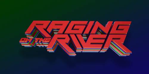 Raging on the River 3D Design