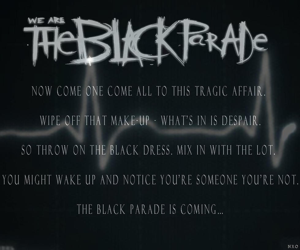 THE BLACK PARADE Wallpaper By RomancedWithWhispers