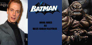 New Batman Fan Cast - Clayface - Doug Jones
