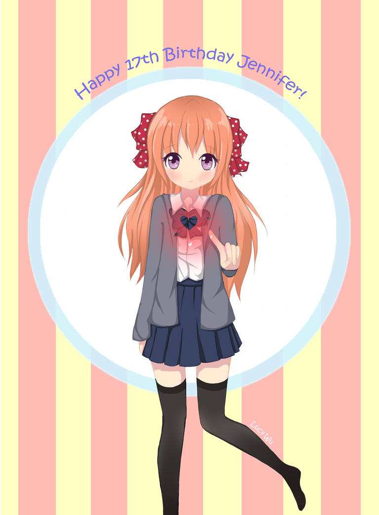 Happy 17th Birthday Jennifer! by lil-mini-artist