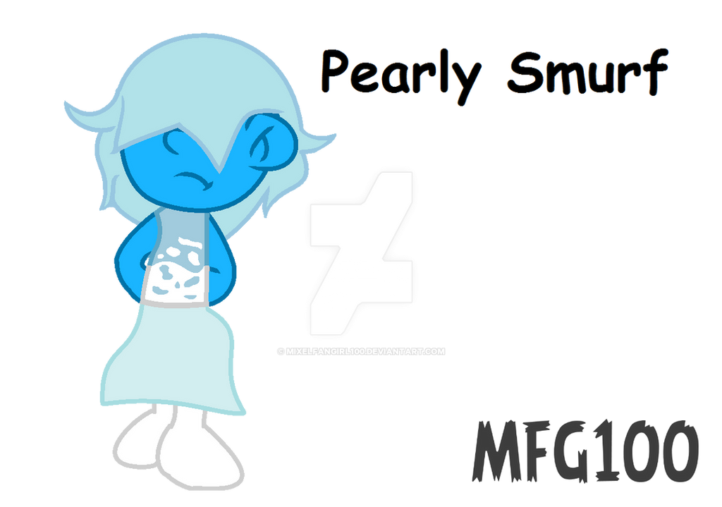 Smurf oc Pearly smurf by mixelfangirl100