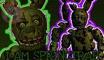 [FNAF/EDIT]I am Springtrap by XFuntimeFrexyX