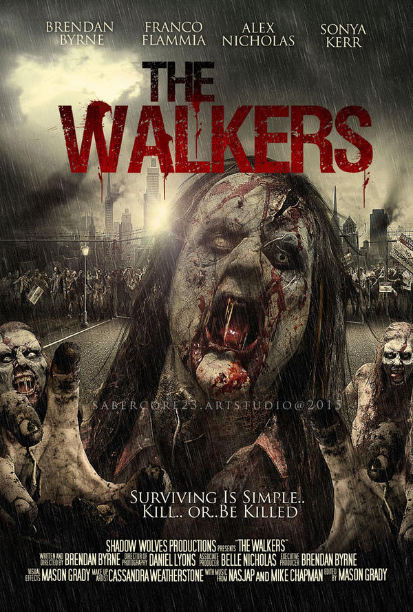 The Walkers-Movie Official poster 2015 by sabercore23ArtStudio